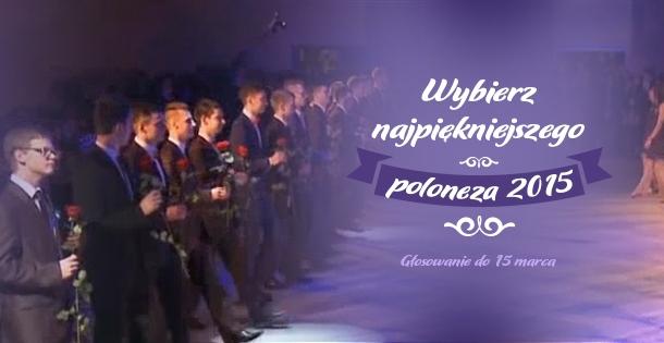 Wybieramy najpiękniejszego poloneza 2015