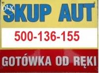 SKUP AUT- NAJLEPSZE CENY-TEL-500-135-155