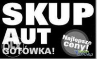 Skup Aut Gotówka od Reki Dojazd Gratis!!!!