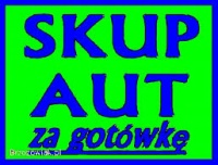 Skup Aut Gotówka Od Ręki Dojazd Gratis!!!!!!
