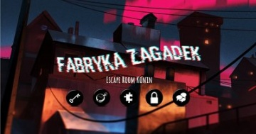 Escape Room - Fabryka Zagadek w Koninie