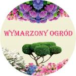 WYMARZONY OGRÓD - Projektowanie i zakładanie ogrodów