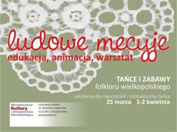 """""""Tańce i zabawy folkloru wielkopolskiego"""" - szkolenie"""