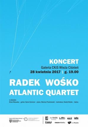 RADEK WOŚKO ATLANTIC QUARTET - koncert