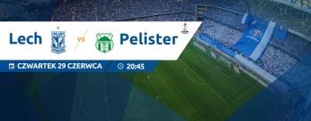 Lech Poznań - FK Pelister: pierwszy krok do Europy (konkurs)