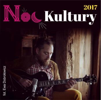 "Noc Kultury 2017 - koncert Michała Zygmunta ""Oder/Solo Act"""