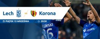Lech Poznań - Korona Kielce: walka o komplet punktów (konkurs)