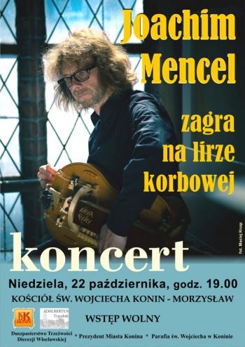 Koncert Joachima Mencla w Koninie