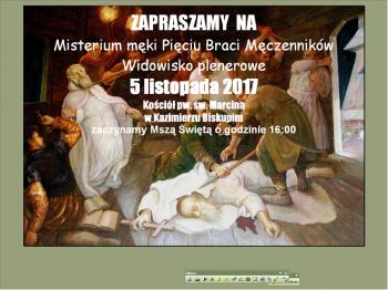 Kazimierz Biskupi. Przypomną historię Pięciu Braci Męczenników