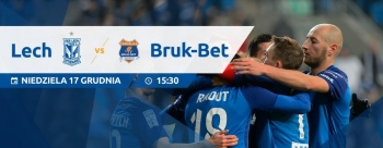 Lech - Termalica: Ostatni mecz w tym roku w Poznaniu (konkurs)