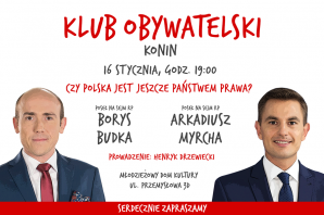 Konin. Borys Budka i Arkadiusz Murcha w Klubie Obywatelskim