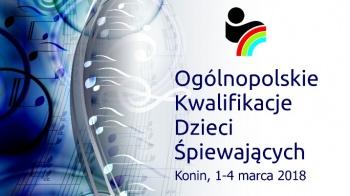 Ogólnopolskie Kwalifikacje Dzieci Śpiewających - KDK