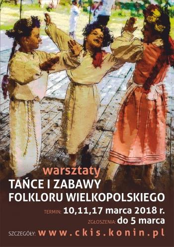 """zapisy na warsztaty """"Tańce i zabawy folkloru wielkopolskiego"""""""