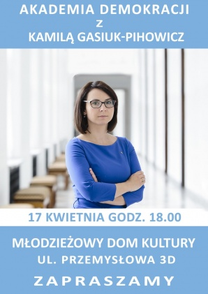 Polska - demokratyczne państwo prawa? K. Gasiuk-Pihowicz w Koninie