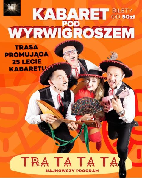 Wielka Trasa promująca 25-lecie Kabaretu Pod Wyrwigroszem