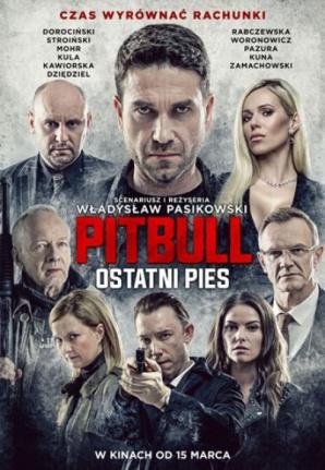 KULTURA DOSTĘPNA - Pitbull. Ostatni pies.