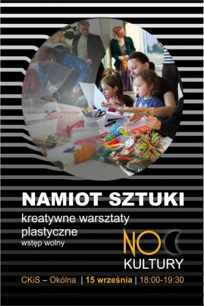 Noc Kultury: Namiot Sztuki - kreatywne warsztaty plastyczne