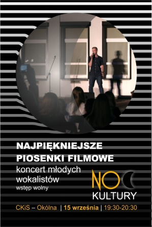 """Noc Kultury: """"Najpiekniejsze piosenki filmowe"""" - koncert młodych wokalistów"""