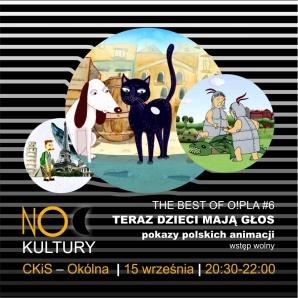 """Noc Kultury: pokaz polskich filmów animowanych """"The best of OPLA"""""""