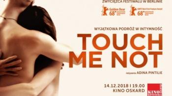 Touch me not - Kino Konesera