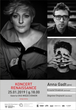 "koncert: Anna Gadt, Zbigniew Chojnacki, Krzysztof Gradziuk - ""Renaissance"""
