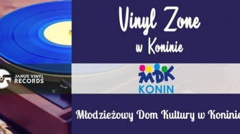 4 Vinyl Zone w Koninie w Młodzieżowym Domu Kultury