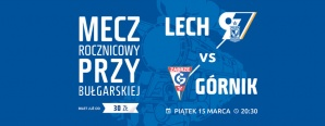 Lech Poznań - Górnik Zabrze: Razem świętujmy #97Lecha (konkurs)