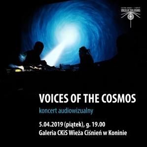 VOICES OF THE COSMOS - koncert audiowizualny