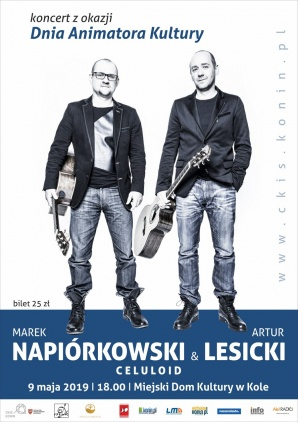 "NAPIÓRKOWSKI & LESICKI ""CELULOID"" - Dzień Animatora Kultury"