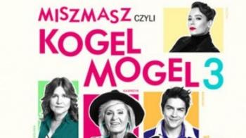 Kultura Dostępna: Miszmasz czyli Kogel Mogel 3