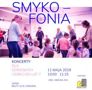 SMYKOFONIA - koncerty dla dzieci (do 7 lat)