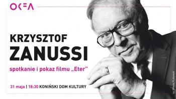 """65. OKFA - spotkanie z Krzysztofem Zanussim i pokaz filmu """"Eter"""""""