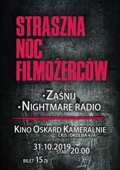 """Straszna Nocy Filmożerców """"Zaśnij"""" i """"Nightmare Radio"""""""