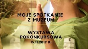 """Wystawa pokonkursowa """"Moje spotkanie z Muzeum"""""""