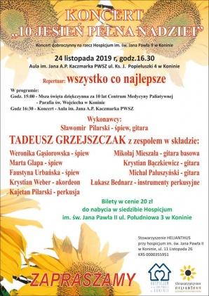 """Koncert """"10 jesień pełna nadziei"""" z okazji 10 lecia hospicjum"""