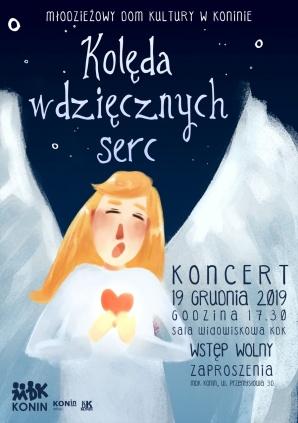"""Koncert """"Kolęd wdzięcznych serc"""" w Młodzieżowym Domu Kultury"""