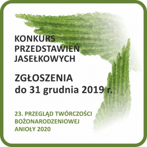 Anioły 2020: konkurs jasełek i śpiewania kolęd - czekamy na zgłoszenia!