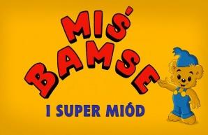 "ferie w kinie -""Miś Bamse i super miód"""