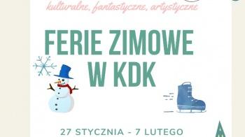 Ferie zimowe w KDK