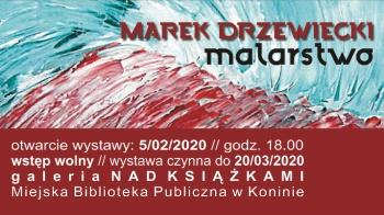 MBP. Marek Drzewiecki w malarstwie