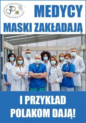 Lekarze zakładają maski chcąc dać przykład wszystkim Polakom