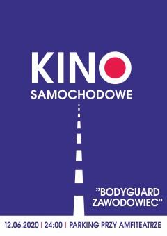 """Kino w Twoim samochodzie """"Bodyguard Zawodowiec"""" (Wersja: Lektor)"""