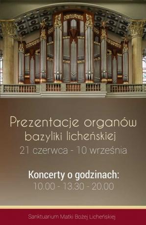 Licheń. W bazylice rusza wakacyjny cykl koncertów organowych