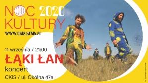ŁĄKI ŁAN - energetyczny koncert w ramach NOCY KULTURY