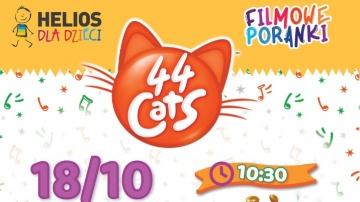 FILMOWE PORANKI: 44 Koty, cz. 3