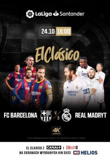 El Clasico: FC Barcelona - Real Madryt