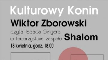 Kulturowy Konin. Zaprasza Wiktor Zborowski i zespół Shalom