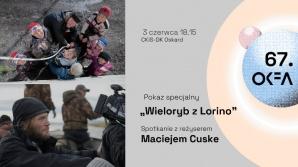 """67. OKFA: film """"Wieloryb z Lorino"""" i spotkanie z reżyserem Maciejem Cuske"""