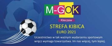 Kleczew. Będą aż dwie strefy kibica z okazji Euro 2021