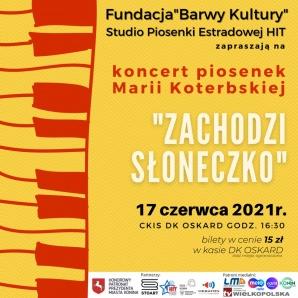 """""""Zachodzi słoneczko"""" koncert piosenek Marii Koterbskiej"""